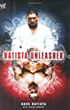 Batista Unleashed [BATISTA UNLEASHED]