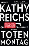 Totenmontag: Roman (Die Tempe-Brennan-Romane, Band 7)
