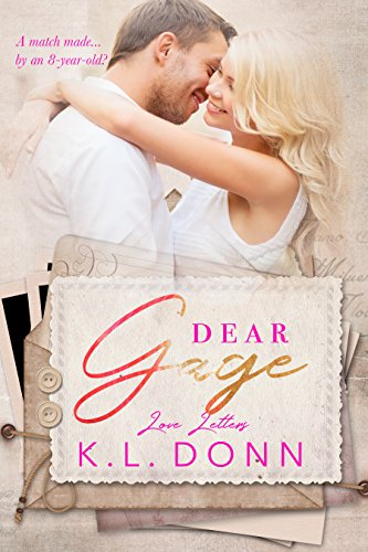 Dear gage a short story love letters book 2 kindle edition by dear gage a short story love letters book 2 by donn fandeluxe Gallery