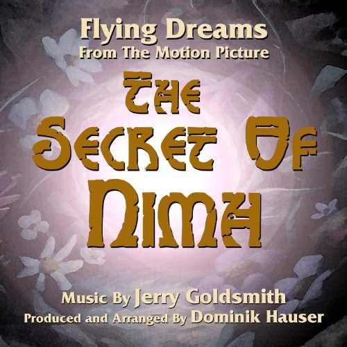 The Secret Of Nimh: Flying Dreams (Jerry Goldsmith)