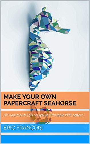 Make Your Own Papercraft Seahorse Diy Wall Mount 3d Sculpture