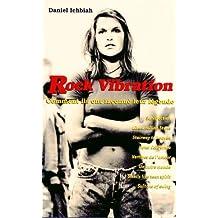 Rock Vibrations - la saga des hits du rock (French Edition)