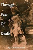 img - for Through Fear Of Death book / textbook / text book