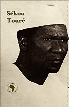 Se'kou Toure' (Panaf Great Lives)