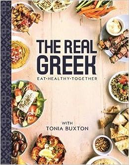 The Real Greek: Amazon co uk: Tonia Buxton: 9781910536957: Books