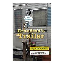 Grandma's Trailer (Oh Grandma! Book 1)