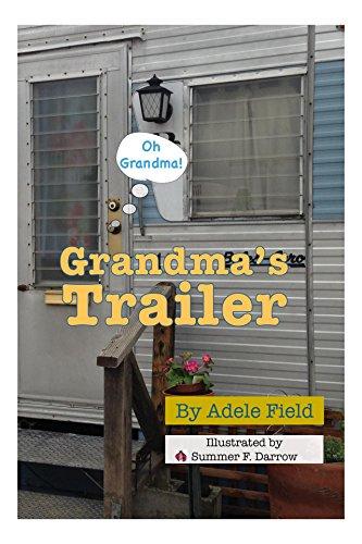 Collectible Granddaughter (Grandma's Trailer (Oh Grandma! Book 1))