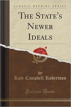 Book The State's Newer Ideals (Classic Reprint)