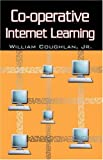 Co-operative Internet Learning, William Coughlan, 074143413X