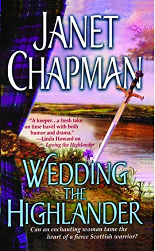 Wedding the Highlander (Pine Creek Highlanders Series Book 3)