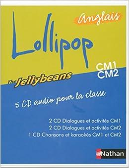 Lollipop Anglais The Jellybeans Cm1 Cm2 5 Cd Audiopour La