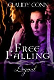 Free Falling-Legend (Legend series Book 4)