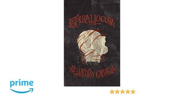 Amazon.com: La espiral de la locura (Spanish Edition ...