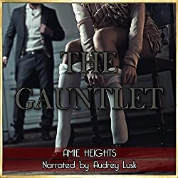 The Gauntlet: Spanked and Bound by Three Men