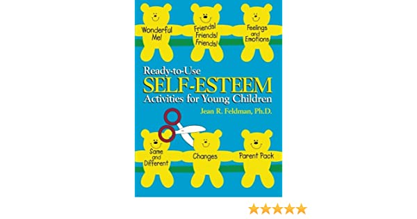 Ready-to-Use Self Esteem Activities for Young Children: Jean R ...