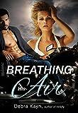 Breathing His Air (Crimson Romance)