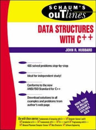 Schaum's Outline of Data Structures with C++ by John R. Hubbard (1-Apr-2000) Paperback