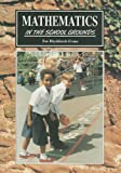 Mathematics in the School Grounds, Zoe Rhydderch-Evans, 1857410211