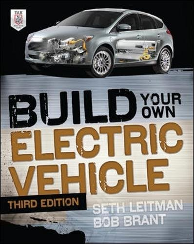 Build Your Own Electric Vehicle; Third Edition