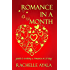 Romance In A Month: Guide to Writing a Romance in 30 Days