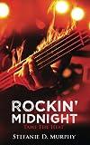 Rockin' Midnight: Tame The Heat