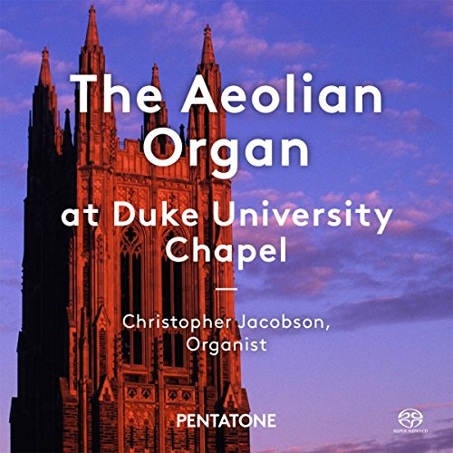 (The Aeolian Organ at Duke University Chapel)