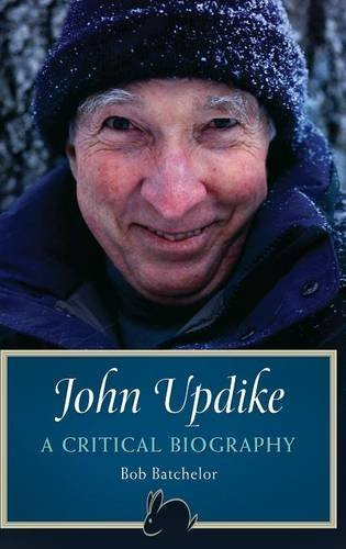 John Updike: A Critical Biography