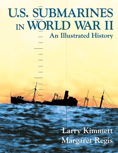 U. S. Submarines in World War II: An Illustrated History of the Pacific (The Pacific Area In World War 2)