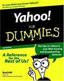 Yahoo! for Dummies, Brad Hill, 0764507621