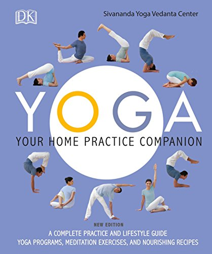 Yoga: Your Home Practice Companion [Sivananda Yoga Vedanta Centre] (Tapa Blanda)
