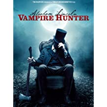 Abraham Lincoln: Vampire Hunter: Extended Preview