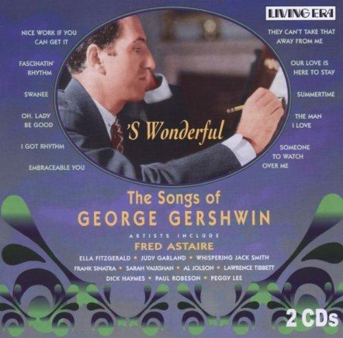 S Wonderful the Songs of George Gershwin by Asv Living Era