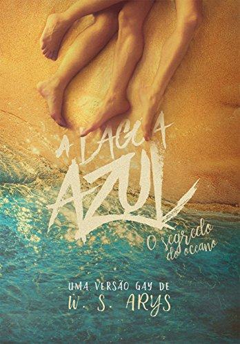A LAGOA AZUL: O Segredo do Oceano
