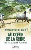 Au coeur de la Chine : Une Française en pays Miao