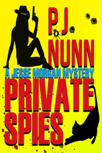 Download Private Spies (A Jesse Morgan Mystery) (Volume 1) pdf