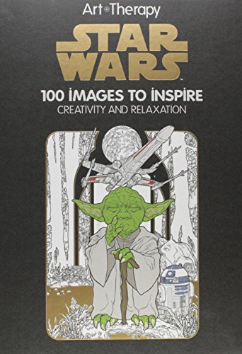 Pdf Hobbies Art of Coloring Star Wars: 100 Images to Inspire Creativity and Relaxation (Art Therapy)