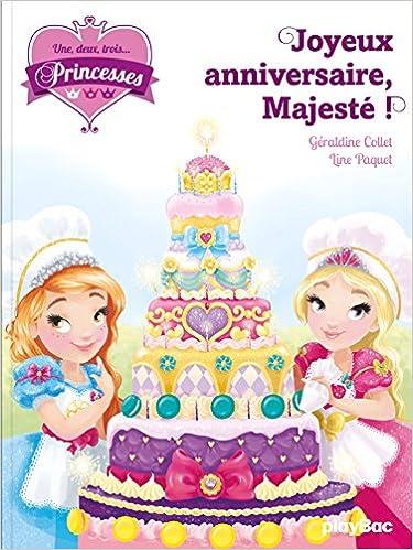 Joyeux Anniversaire Majeste T 08 Amazon Ca Geraldine Collet Line