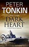 The Dark Heart, Peter Tonkin, 0727881655