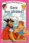 Gare aux pirates! par Rocard