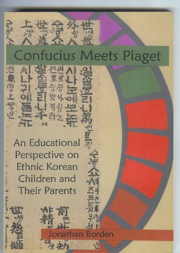 confucius-meets-piaget-an-educational-perspective-on-ethnic-korean-children-and-their-parents