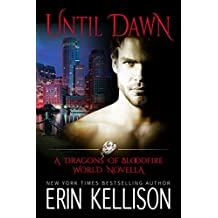 Until Dawn: A Dragons of Bloodfire World Novella