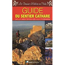 Le Sentier Cathare : de la Mer aux Pyrénées