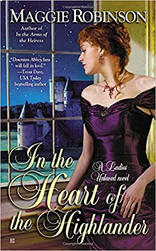 In the Heart of the Highlander (Ladies Unlaced Novel)