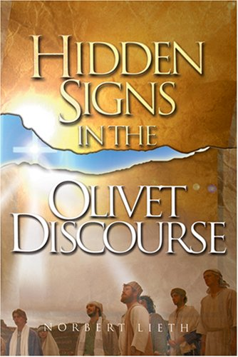 Hidden Signs in the Olivet Discourse
