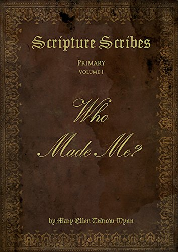 Download Scripture Scribes: Who Made Me ebook