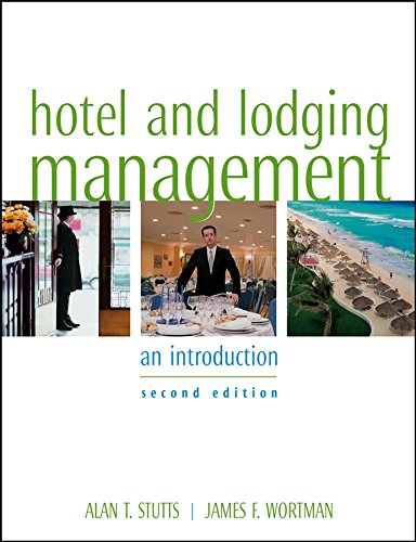 Hotel and Lodging Management: An Introduction, 2nd Edition (Best Schools For Hotel Management)