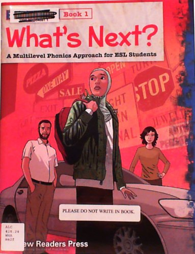 What's Next? Introductory Book 1: A Multilevel Phonics Approach for ESL Students