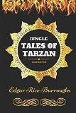 Jungle Tales of Tarzan: By Edgar Rice Burroughs - Illustrated