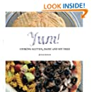 Yum!: Cooking Gluten, Dairy and Soy Free.