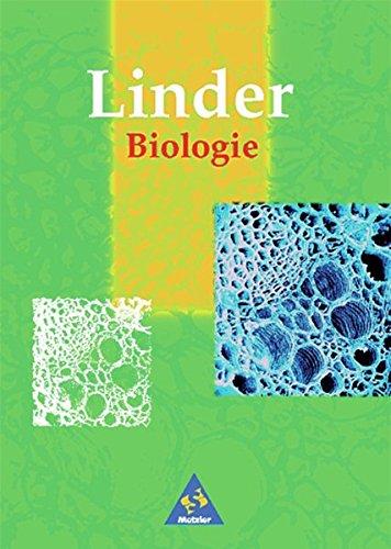 Linder Biologie SII / 21. Auflage 1998: Linder Biologie Neubearbeitung: Linder Biologie SII: Schülerband SII